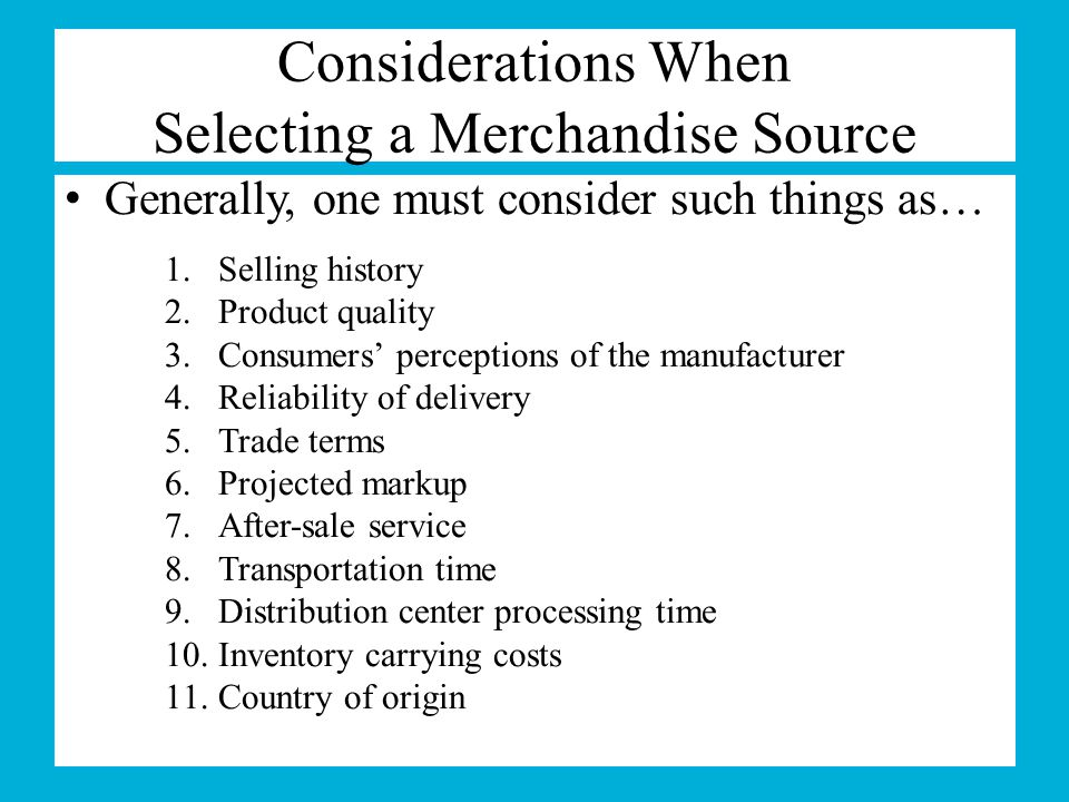 Considerations When Selecting a Merchandise Source