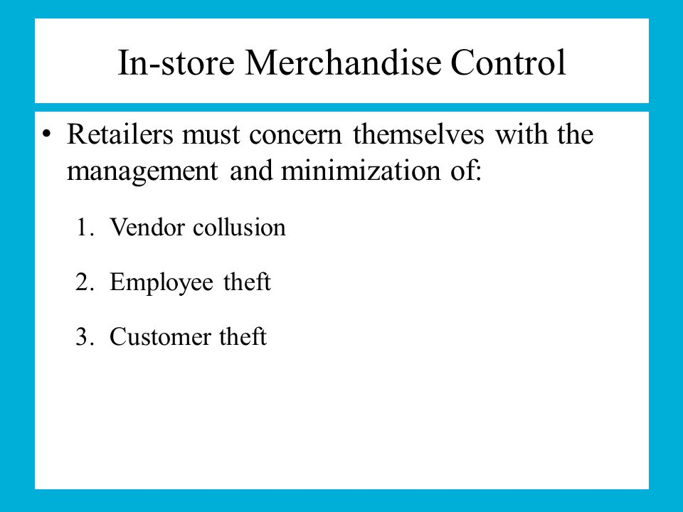 In-store Merchandise Control