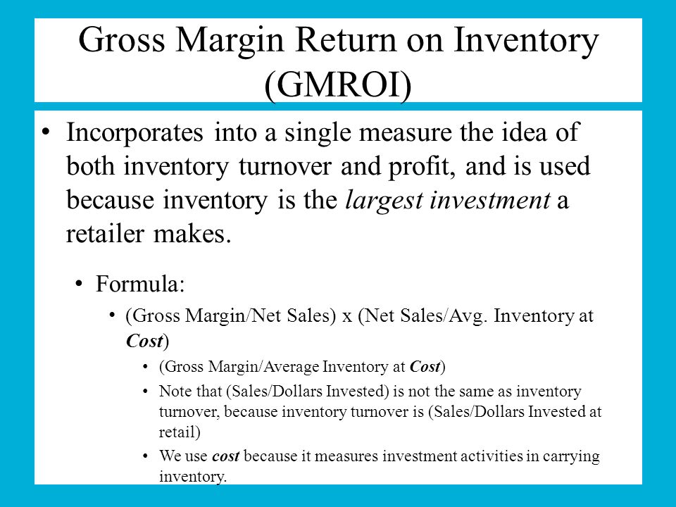 Gross Margin Return on Inventory (GMROI)