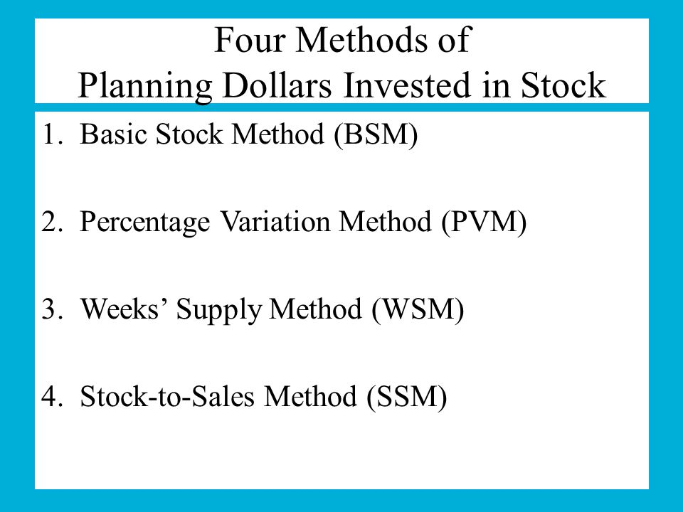Four Methods of Planning Dollars Invested in Stock