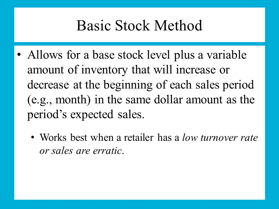 Basic Stock Method