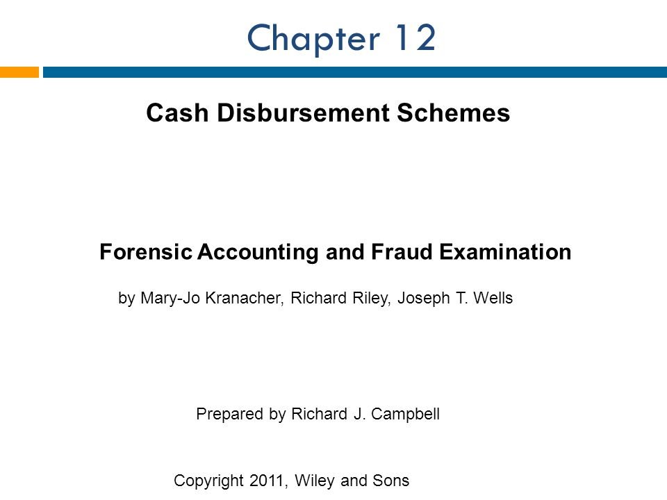 Chapter 12 Cash Disbursement Schemes