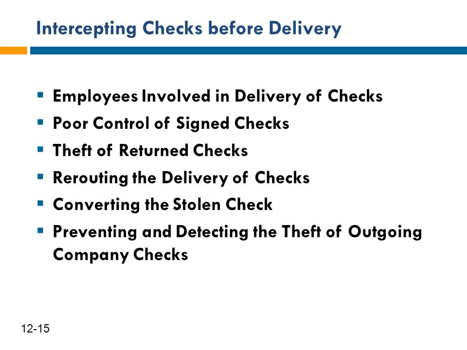 Intercepting Checks before Delivery