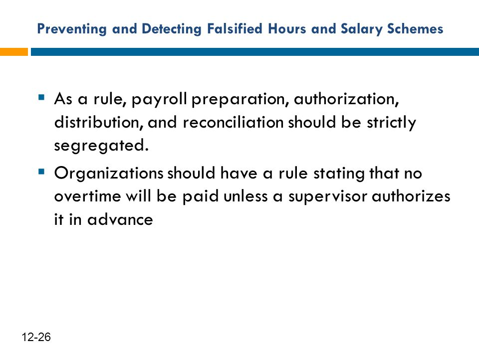 Preventing and Detecting Falsified Hours and Salary Schemes