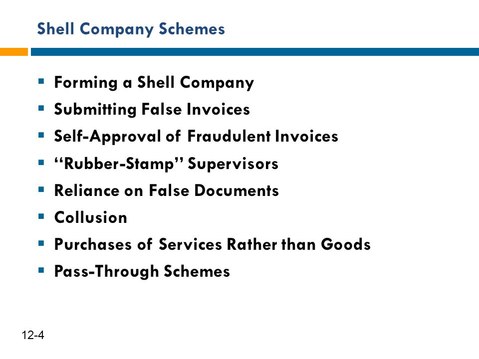 Forming a Shell Company Submitting False Invoices