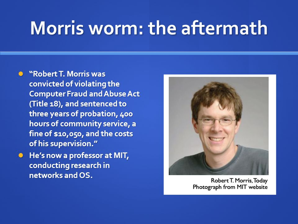 Morris worm: the aftermath