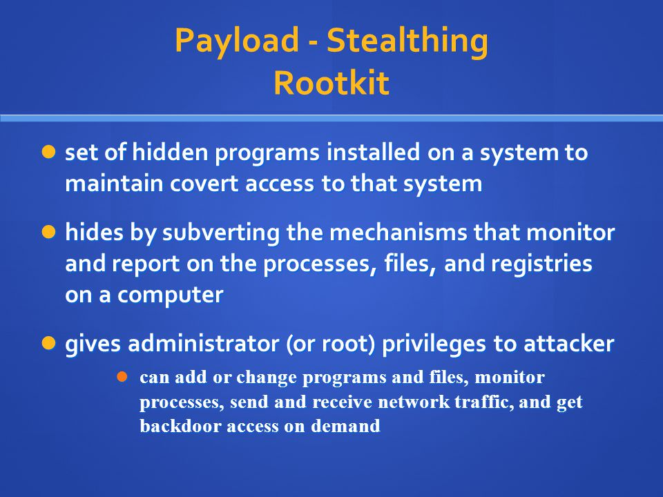 Payload - Stealthing Rootkit