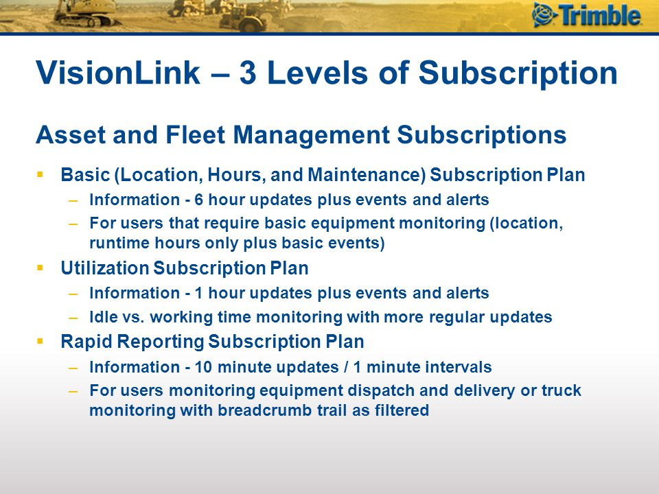VisionLink – 3 Levels of Subscription