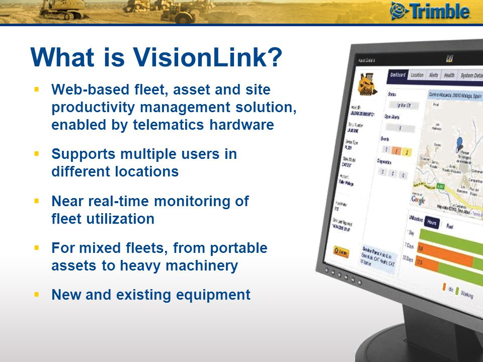 What is VisionLink Web-based fleet, asset and site productivity management solution, enabled by telematics hardware.