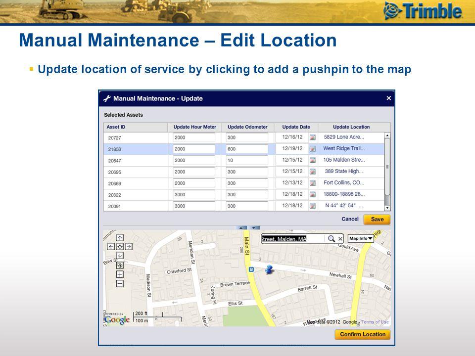 Manual Maintenance – Edit Location