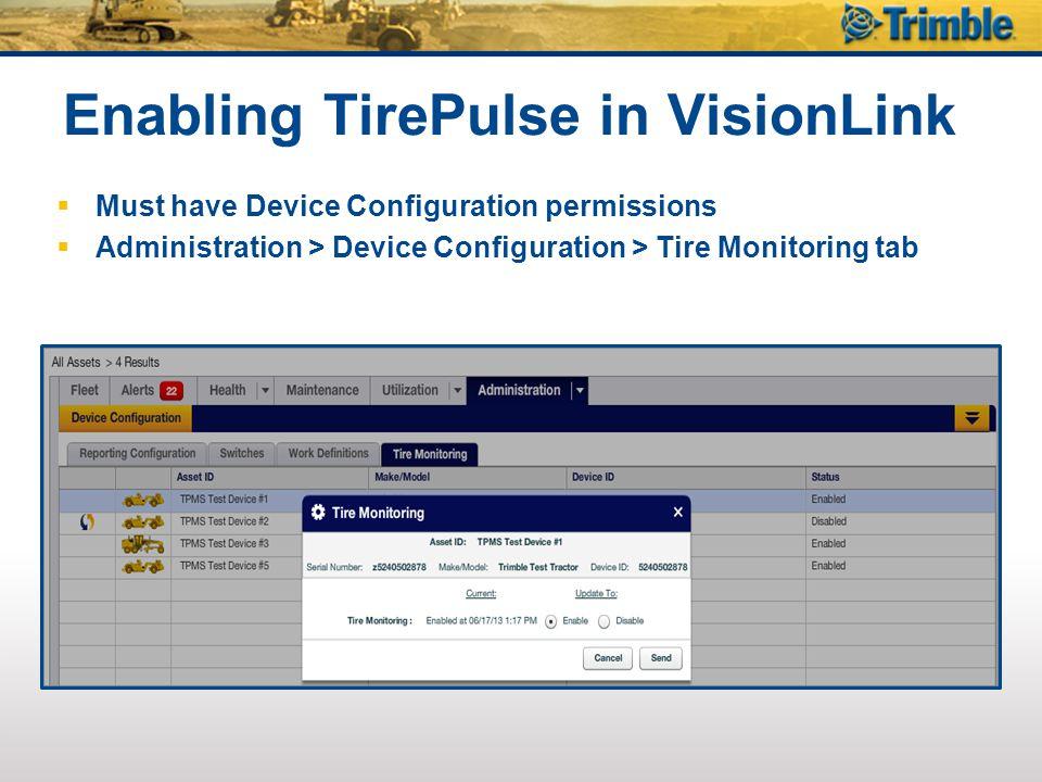 Enabling TirePulse in VisionLink
