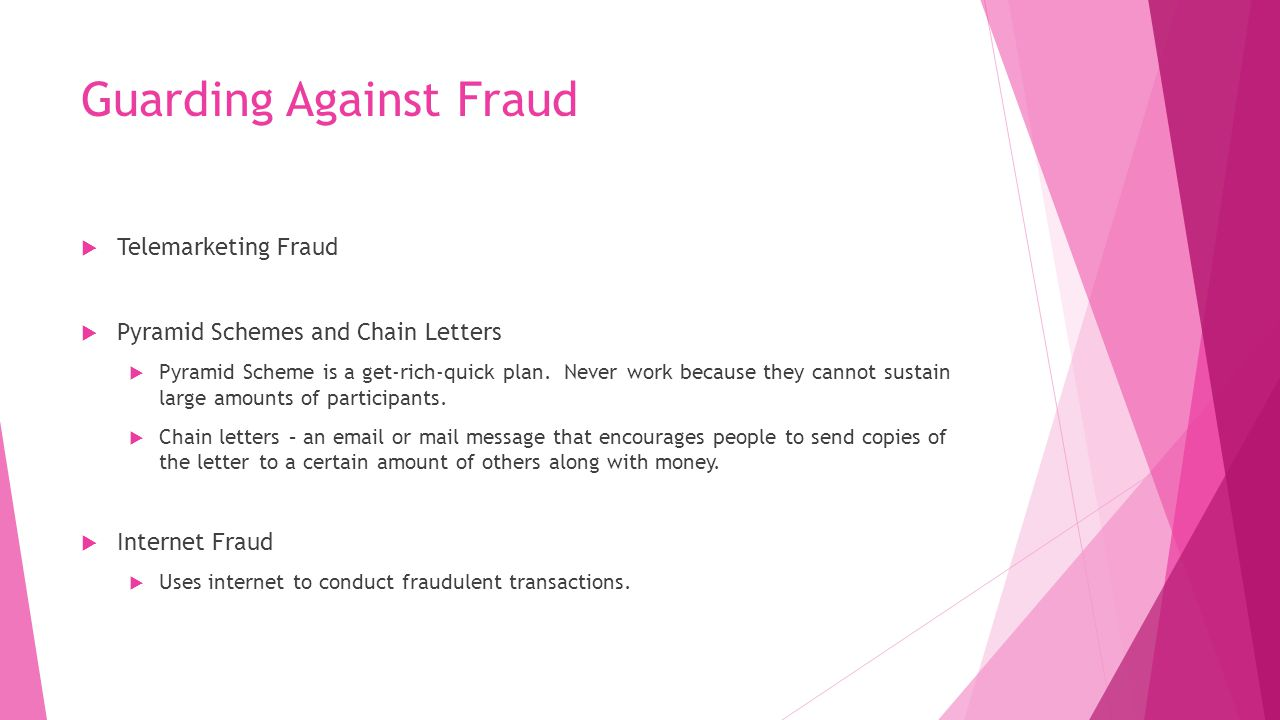 Guarding Against Fraud