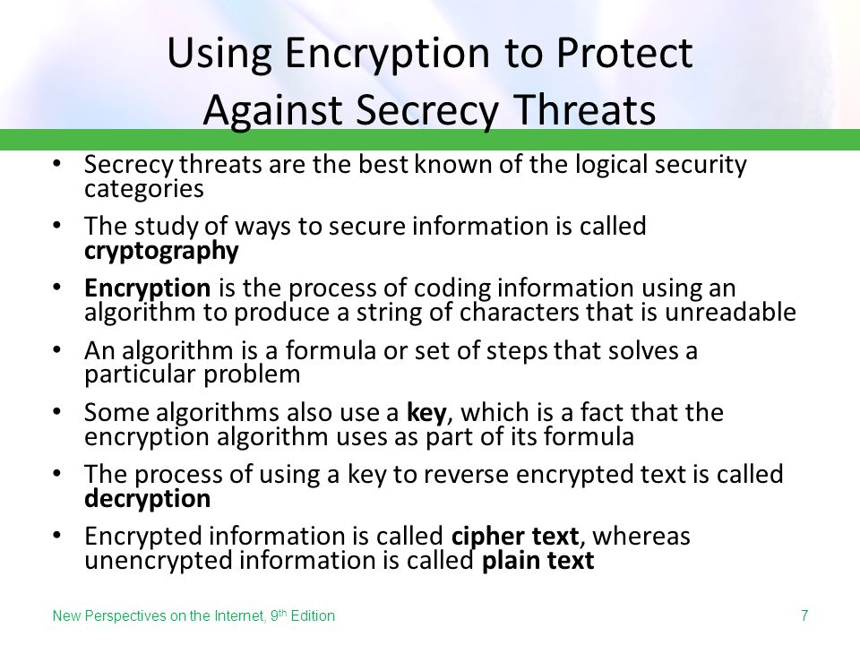 Using Encryption to Protect Against Secrecy Threats