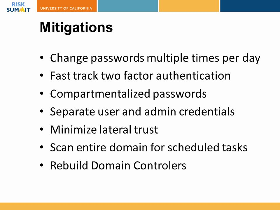 Mitigations Change passwords multiple times per day