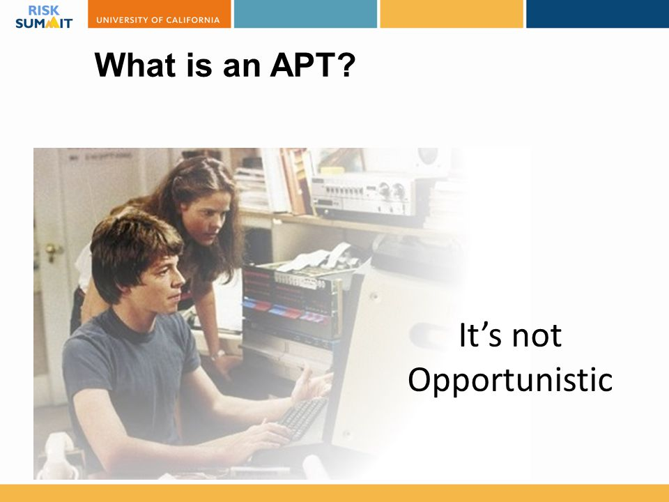 It's not Opportunistic