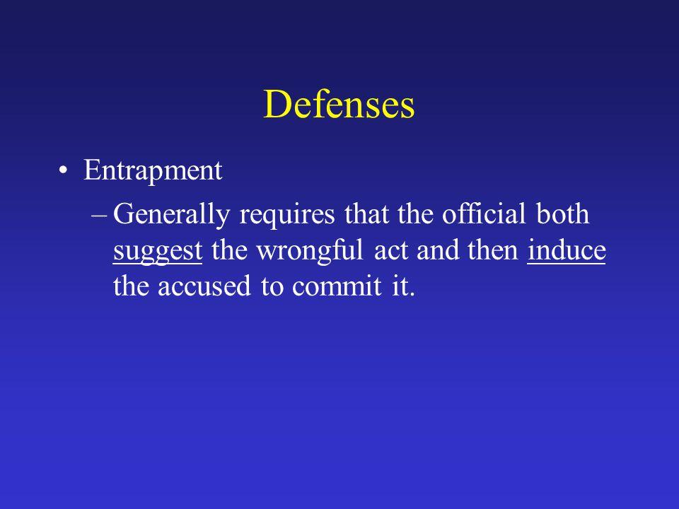 Defenses Entrapment.