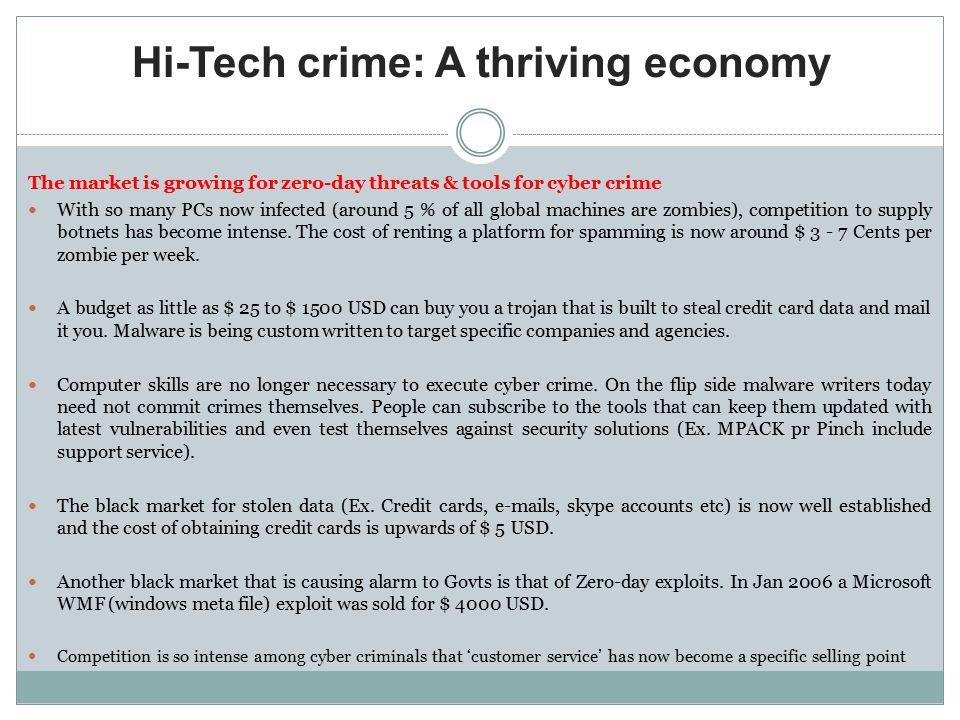 Hi-Tech crime: A thriving economy