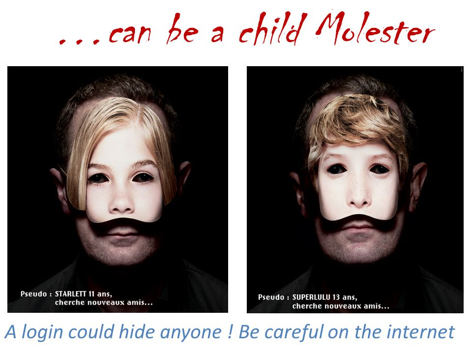 …can be a child Molester