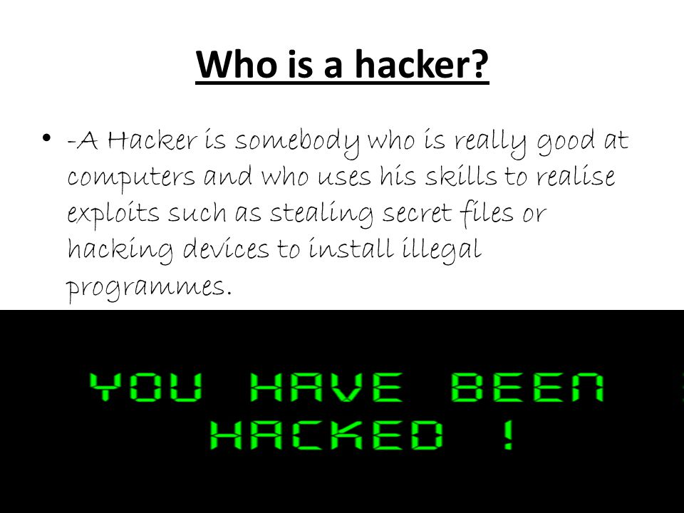 Who is a hacker