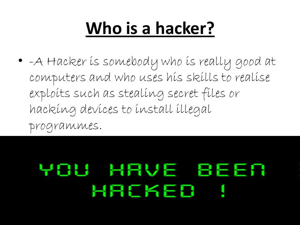 Who is a hacker