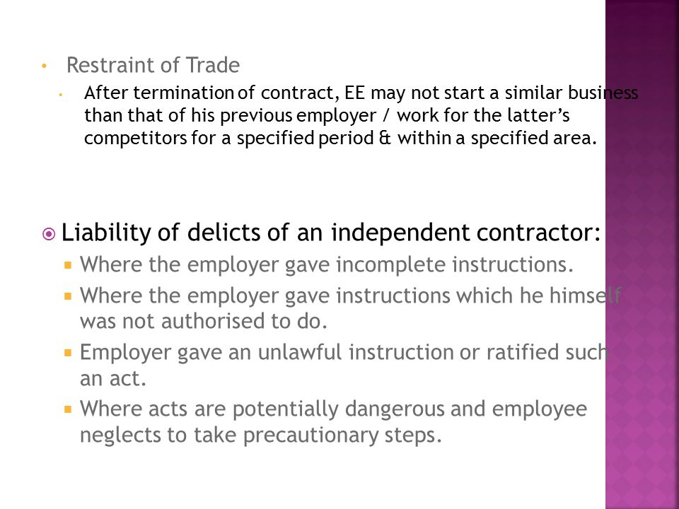 Liability of delicts of an independent contractor: