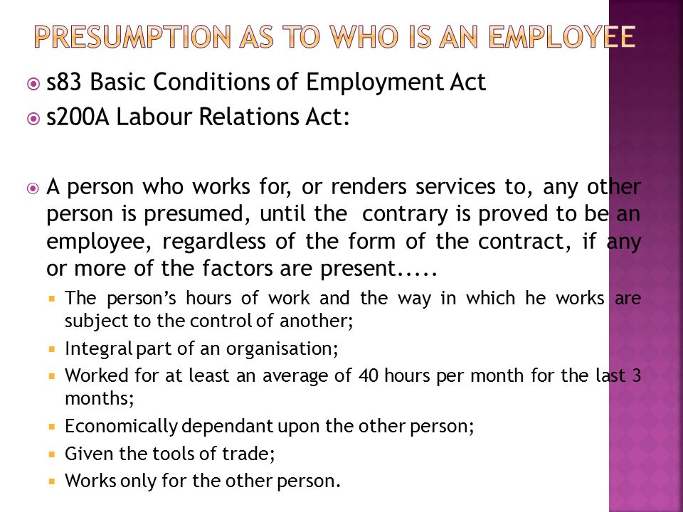 Presumption as to who is an employee