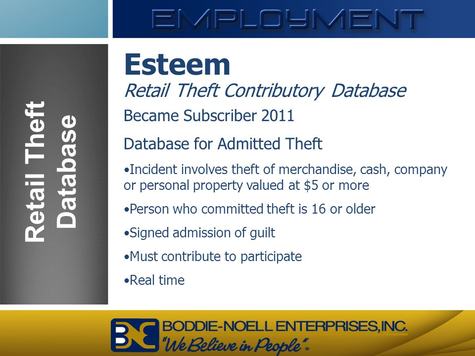 Esteem Retail Theft Database Retail Theft Contributory Database