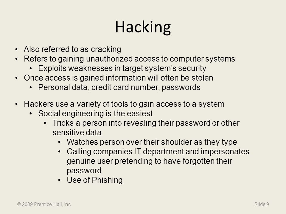 Hacking Also referred to as cracking