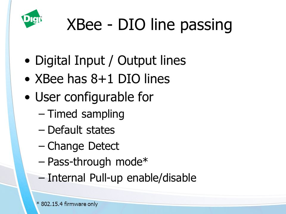 XBee - DIO line passing Digital Input / Output lines