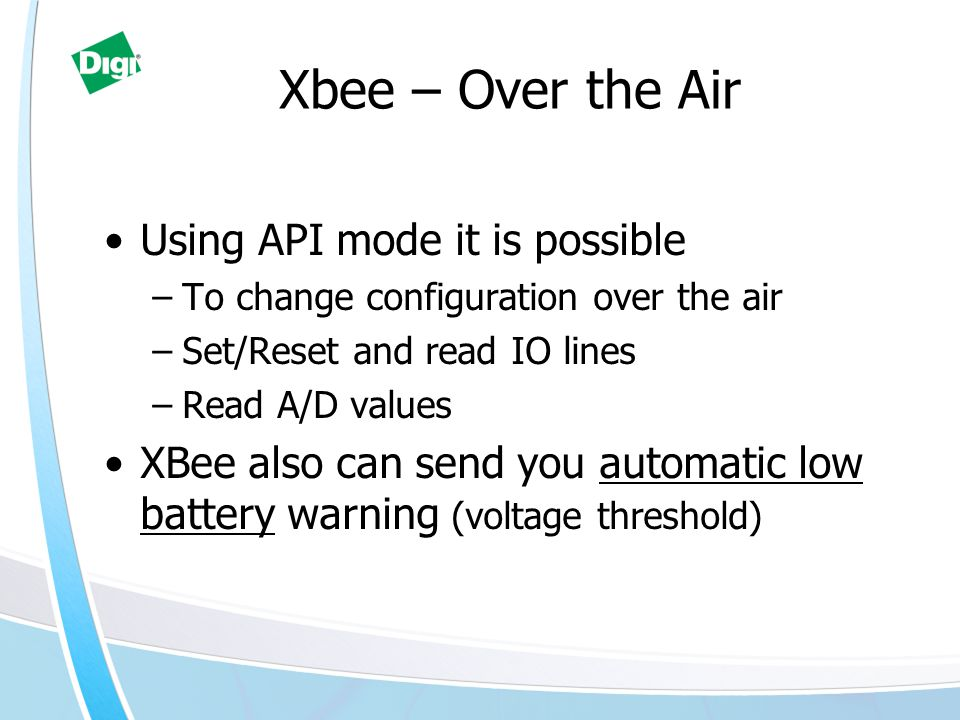 Xbee – Over the Air Using API mode it is possible