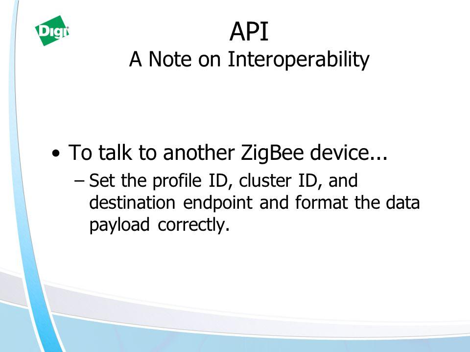 API A Note on Interoperability