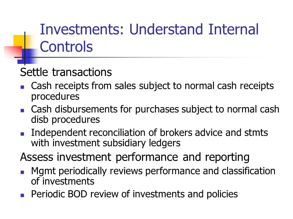 Investments: Understand Internal Controls