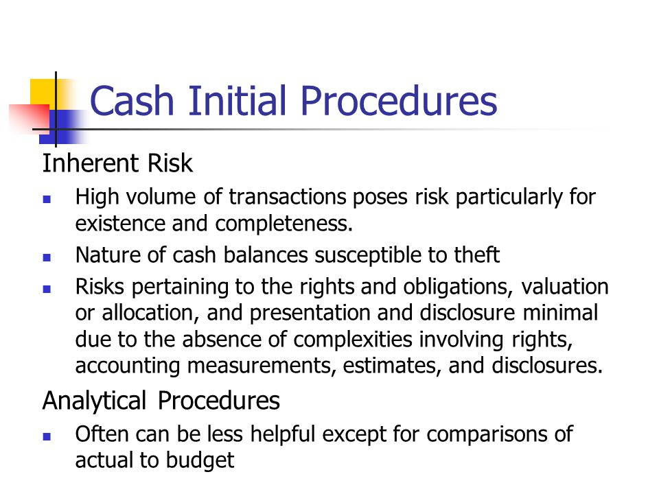 Cash Initial Procedures