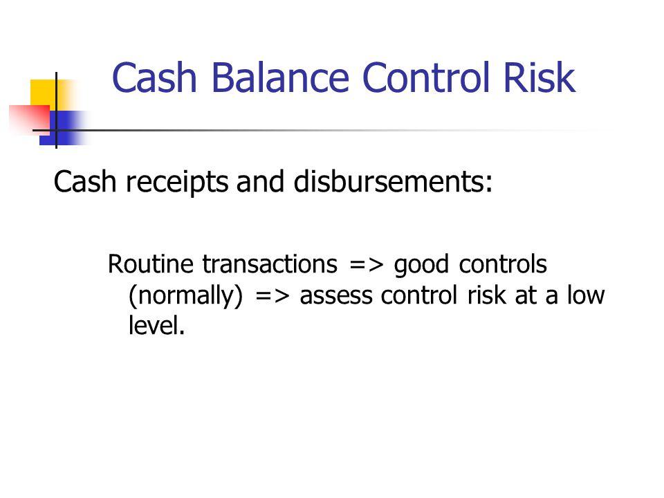 Cash Balance Control Risk