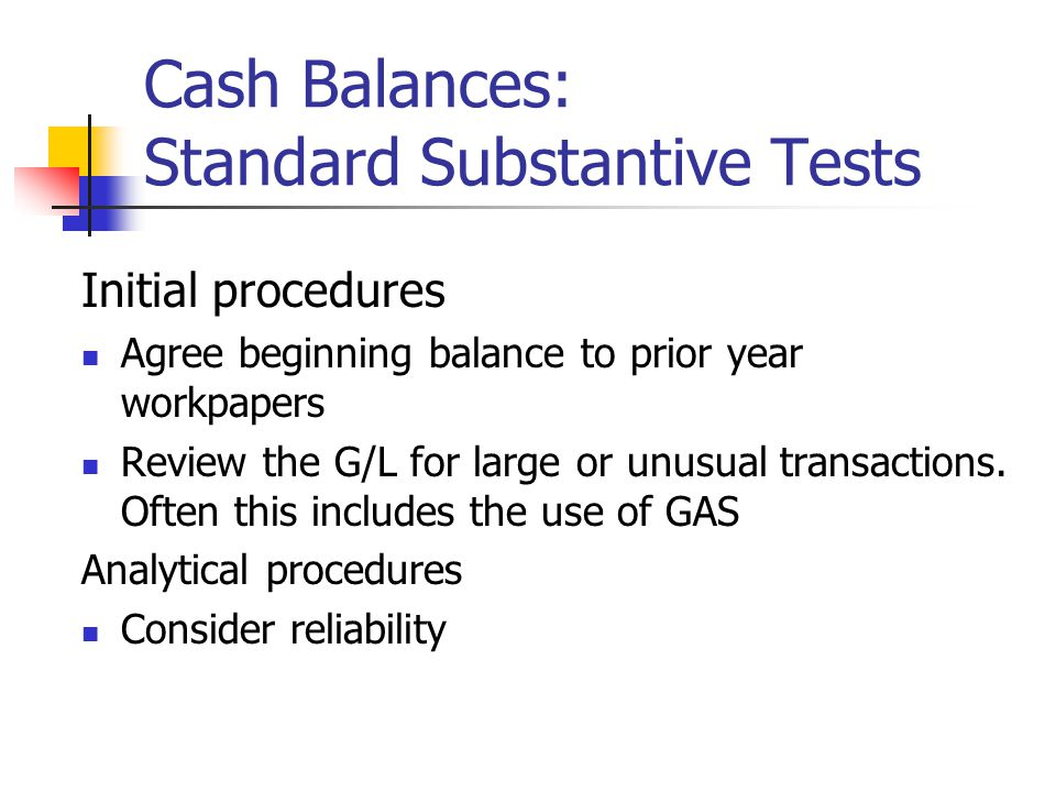 Cash Balances: Standard Substantive Tests