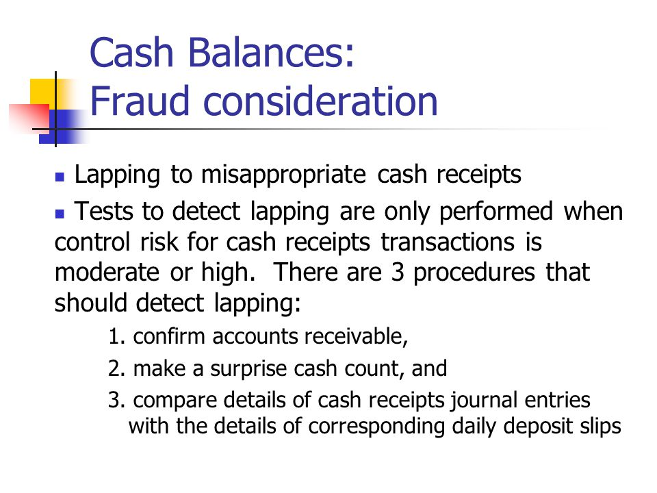 Cash Balances: Fraud consideration