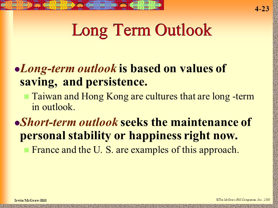 Long Term Outlook Long-term outlook is based on values of saving, and persistence.