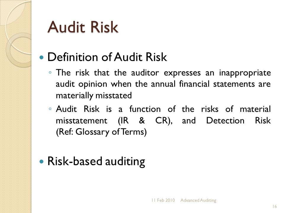 Audit Risk Definition of Audit Risk Risk-based auditing
