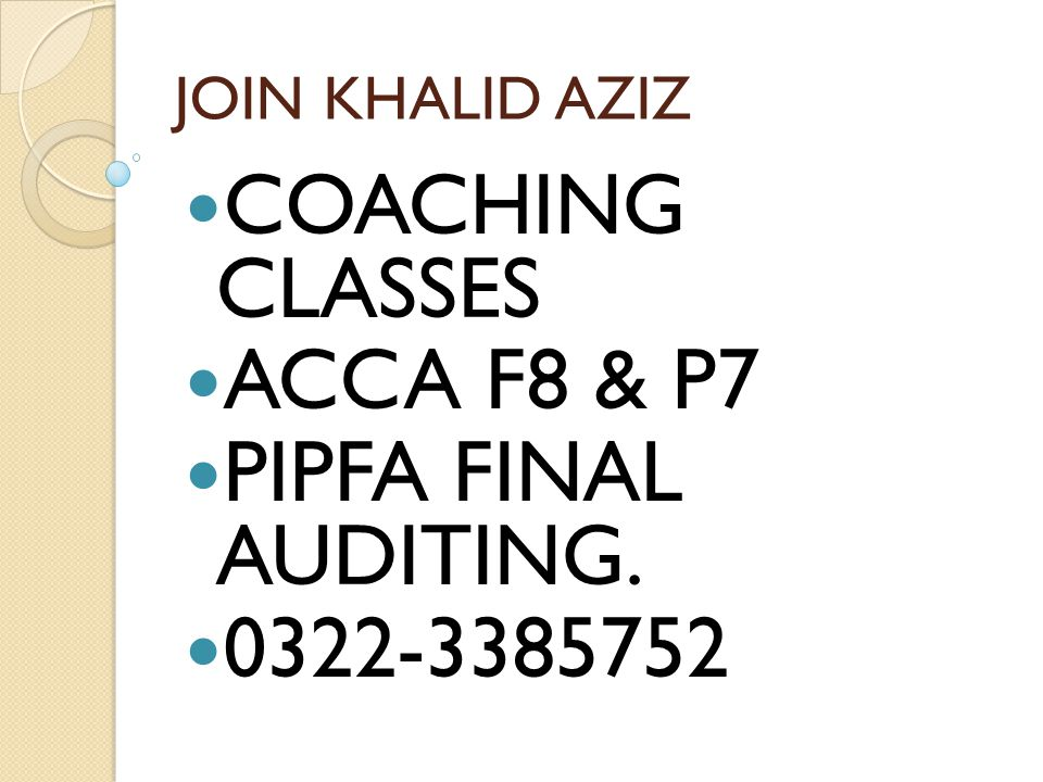 COACHING CLASSES ACCA F8 & P7 PIPFA FINAL AUDITING. 0322-3385752