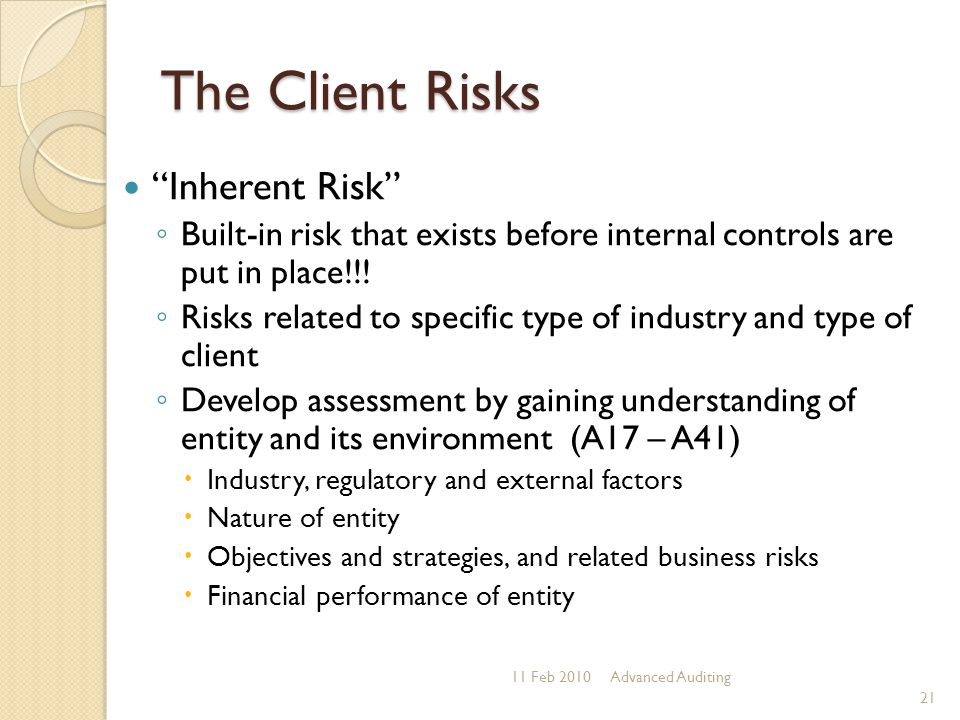 The Client Risks Inherent Risk