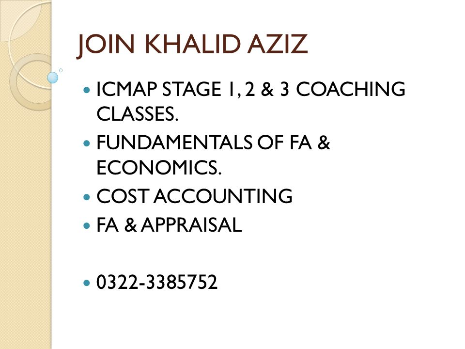 JOIN KHALID AZIZ ICMAP STAGE 1, 2 & 3 COACHING CLASSES.