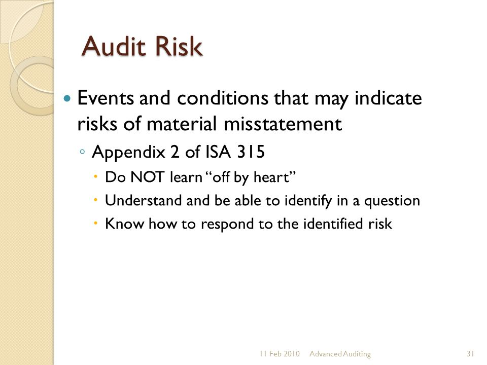 Audit Risk Events and conditions that may indicate risks of material misstatement. Appendix 2 of ISA 315.