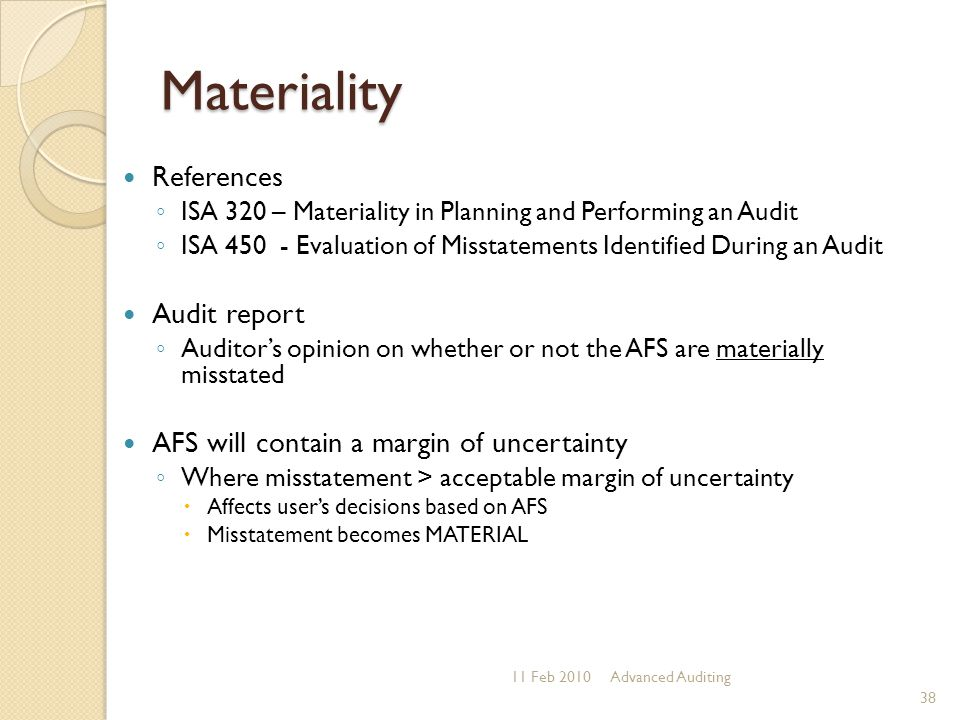 Materiality References Audit report
