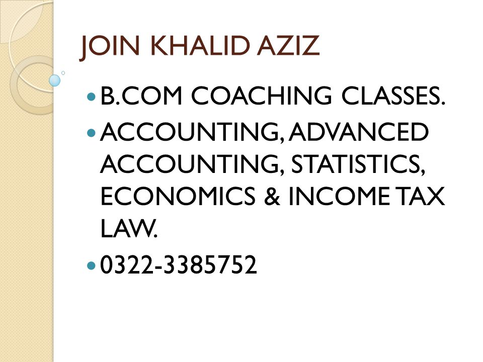 JOIN KHALID AZIZ B.COM COACHING CLASSES.
