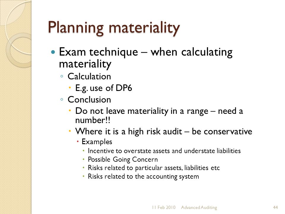 Planning materiality Exam technique – when calculating materiality