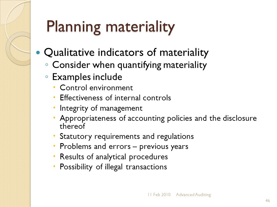 Planning materiality Qualitative indicators of materiality