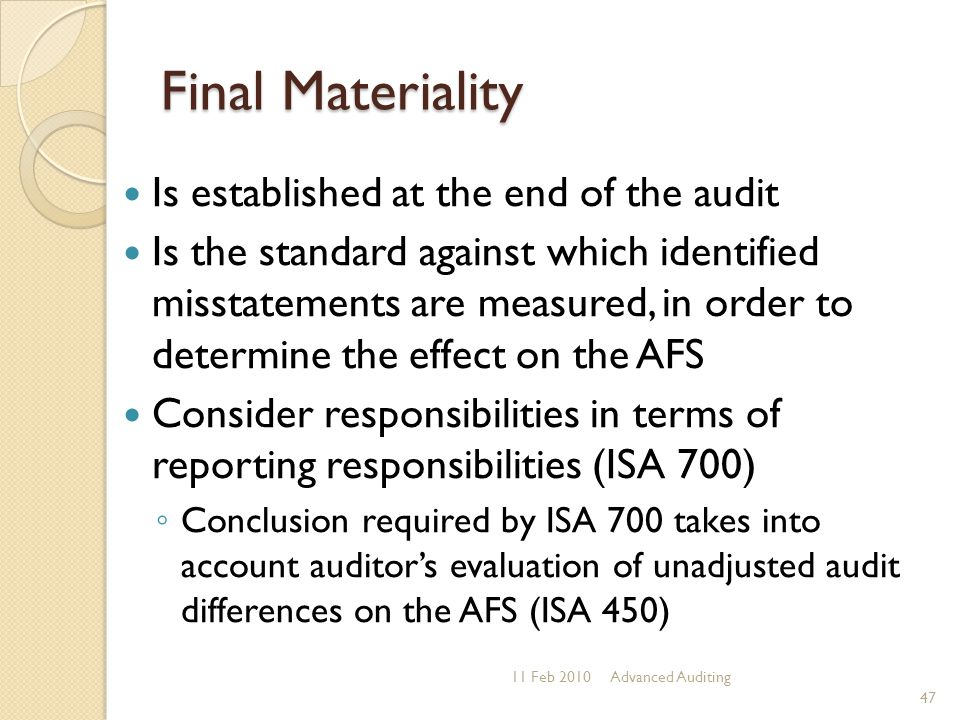 Final Materiality Is established at the end of the audit