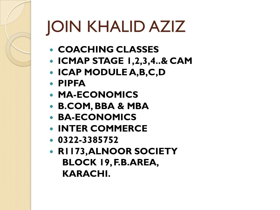 JOIN KHALID AZIZ COACHING CLASSES ICMAP STAGE 1,2,3,4..& CAM