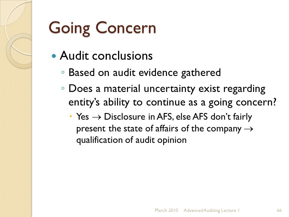 Going Concern Audit conclusions Based on audit evidence gathered