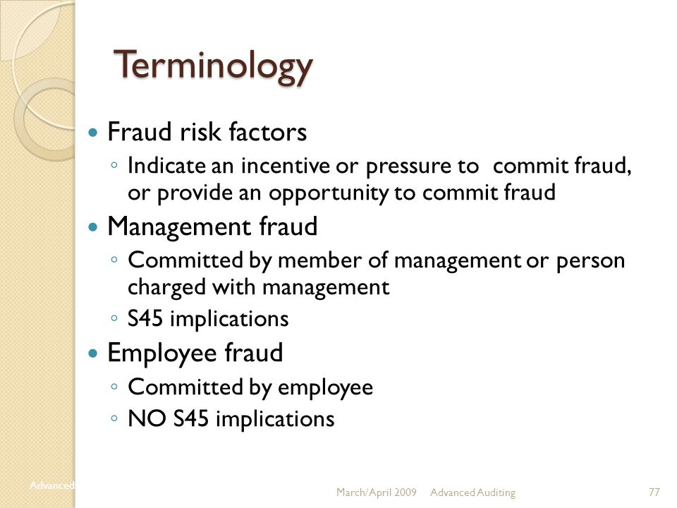 Terminology Fraud risk factors Management fraud Employee fraud